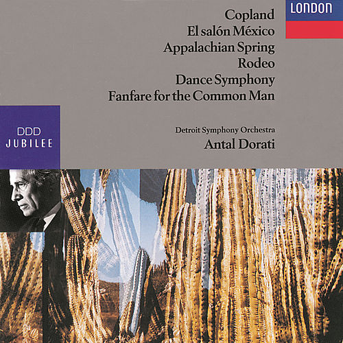 Copland: Fanfare; Dance Symphony; 4 Dance Episodes from Rodeo; Appalachian Spring, etc. by Detroit Symphony Orchestra