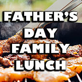 Father's Day Family Lunch de Various Artists