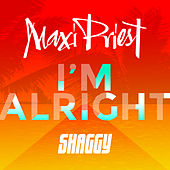 I'm Alright (feat. Shaggy) by Maxi Priest