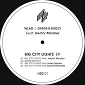 Big City Lights (feat. Hector Moralez) - Single von Wlad