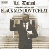 Black Men Don't Cheat (feat. Charlamagne tha God) de Lil Duval