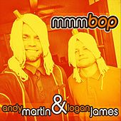 Mmmbop by Andy Martin