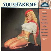 You Shake Me by Various Artists