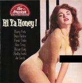 Hi Ya Honey by Various Artists