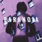 Paranoia by JM