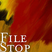 Stop by File