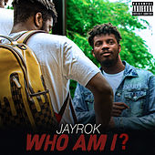 Who Am I by JayroK