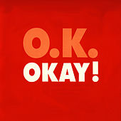 Okay! by Okay