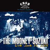 CBGB OMFUG Masters: Live, June 29, 2001 - The Bowery Collection de The Mooney Suzuki
