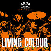 CBGB OMFUG Masters: Live, August 19, 2005 - The Bowery Collection de Living Colour