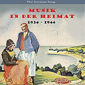 Musik In Der Heimat (Music Of The Home Front) [1934-1944] by Various Artists