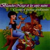 Blanche Neige Et Les Septs Nains de Les Conteurs