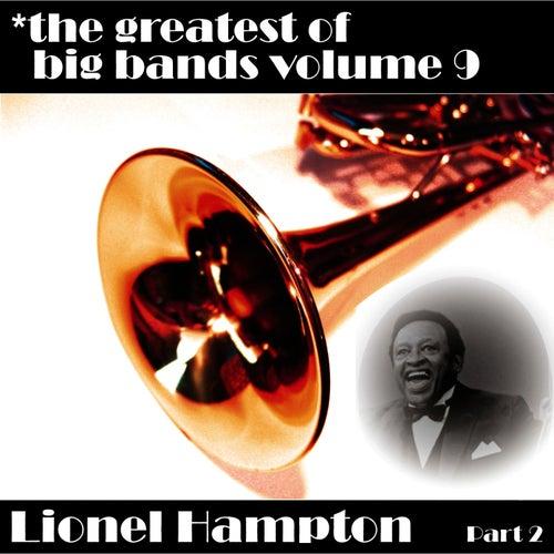 Greatest Of Big Bands Vol 9 - Lionel Hampton - Part 2 by Lionel Hampton