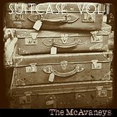 Suitcase Vol. 1 by The McAvaneys