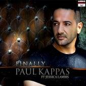 Finally by Paul Kappas