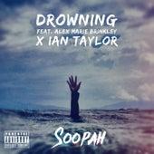 Drowning de SoopahStar!!