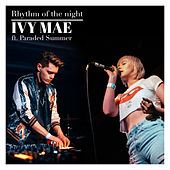 Rhythm of the Night by Ivy Mae