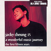 Jacky Cheung 15 by Jacky Cheung