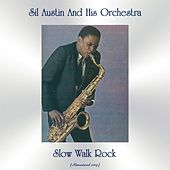 Slow Walk Rock (Remastered 2019) by Sil Austin