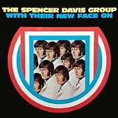 With Their New Face On by The Spencer Davis Group