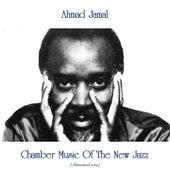 Chamber Music Of The New Jazz (Remastered 2019) von Ahmad Jamal