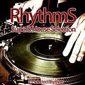 Rhythms (Superb House Selection) by Various Artists