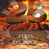 25 Years of Big Rock by Various Artists