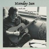 Noonday Sun de Noah John and Ringing Iron