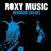 Remixes (Blue) de Roxy Music