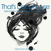 That's Deephouse (Selected Nu Rhythms for Cool People Only) de Various Artists