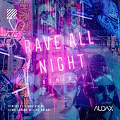 Rave All Night (Remixes) von AUDAX