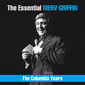 The Essential Merv Griffin - The Columbia Years de Merv Griffin