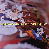 Queen Sarah Saturday EP de Queen Sarah Saturday