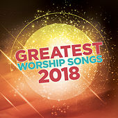 Greatest Worship Songs of 2018 von Lifeway Worship
