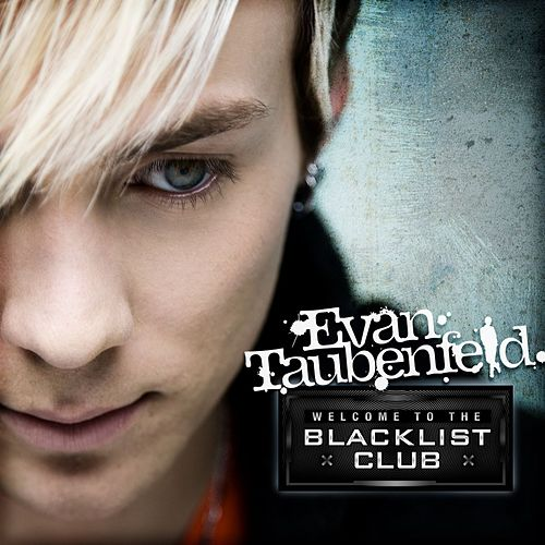 Welcome To The Blacklist Club by Evan Taubenfeld
