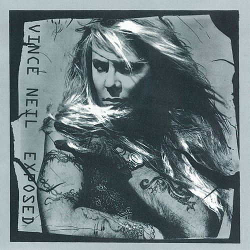 Exposed by Vince Neil