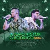 João Victor e Rodrigo: Elétro, ao Vivo no Bloco Vieiralves de João Victor