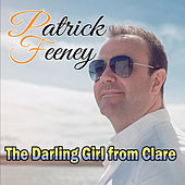 The Darling Girl From Clare by Patrick Feeney