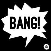 Bang! by Various Artists