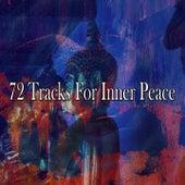 72 Tracks for Inner Peace de Meditación Música Ambiente