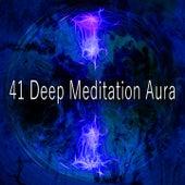 41 Deep Meditation Aura von Massage Therapy Music