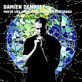 You're Like the Water (With Maverick Sabre) de Damien Dempsey