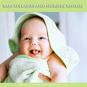 Baby Lullabies and Nursery Rhymes: Soft Baby Lullaby Music, Nursery Rhymes and Music For Baby Sleep Music by Einstein Baby Lullaby Academy