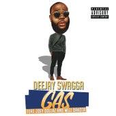 Gas by DJ Swagga