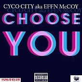Choose You by Effn McCoy