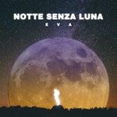 Notte Senza Luna de E.V.A.