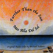 Farther Than The Sun by Michael Roberts