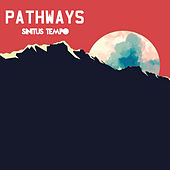 Pathways by Sinitus Tempo