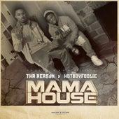 Mama House di Tha Reas8n