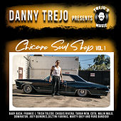 Danny Trejo Presents: Chicano Soul Shop Vol 1 von Various Artists